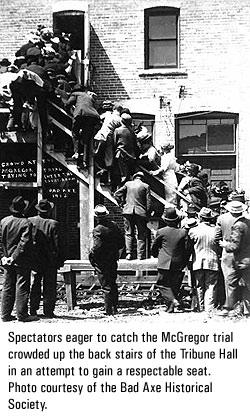 1912 : MacGregor Murder Trial Grips Ubly, Michigan